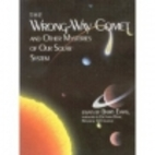 The Wrong-Way Comet and Other Mysteries of…