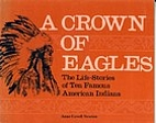 A Crown of Eagles by Anne Covell Newton