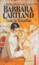 Safe in Paradise by Barbara Cartland