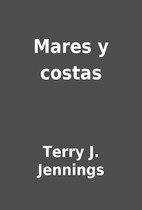 Mares y costas by Terry J. Jennings