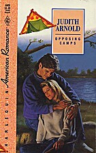 Opposing Camps by Judith Arnold