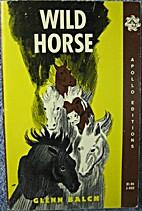 Wild Horse by Glenn Balch