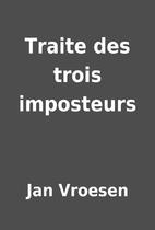Traite des trois imposteurs by Jan Vroesen