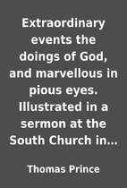Extraordinary events the doings of God, and…