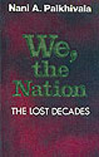 We, the Nation: the Lost Decades by N. A.…