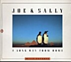Joe and Sally: A Long Way from Home by Willy…