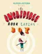 The Incredible Book Eating Boy by Oliver…