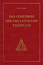 Das Geheimnis der Amulette und Talismane…
