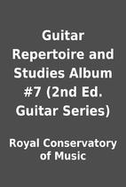 Guitar Repertoire and Studies Album #7 (2nd…