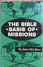 Bible Basis of Missions by Robert Hall…
