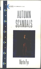 Autumn Scandals: The Victorian Era by Martin…