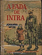 A Fada de Intra by Johanna Spyri