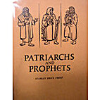 Patriarchs and Prophets by Stanley Brice…