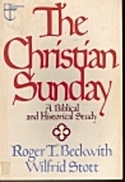 The Christian Sunday: A Biblical and…