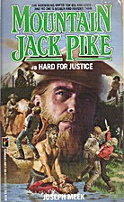 Hard for Justice (Mountain Jack Pike) by J.…
