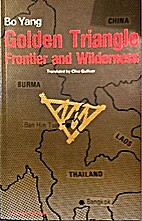 Golden Triangle: Frontier and Wilderness by…