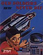 Old Soldiers Never Die/The Romulan War (Star…