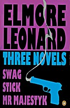 Three Novels:  Swag  ,  Stick  , …