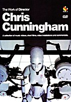 The Work of Director Chris Cunningham (DVD)…