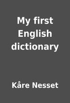 My first English dictionary by Kåre Nesset
