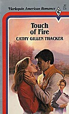 Touch of Fire by Cathy Gillen Thacker