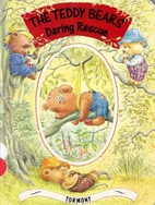 The Teddy Bears' Daring Rescue by…