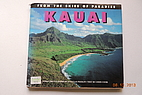 From the Skies of Paradise: Kauai by Douglas…