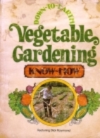 Down-to-earth vegetable gardening know-how…