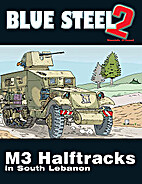Blue Steel 2 - M3 Halftracks in South…