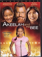 Akeelah and the Bee [2007 film] by Doug…