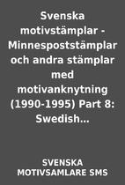 Svenska motivstämplar - Minnespoststämplar…