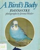 A Bird's Body by Joanna Cole