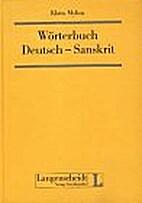 Wörterbuch Deutsch-Sanskrit by Klaus Mylius