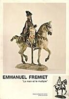 Emmanuel Fremiet, 1824-1910 : La Main et le…