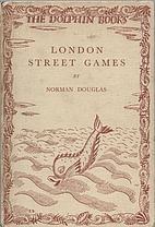 London street games by Norman Douglas