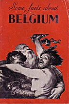 Some facts about Belgium by Émile Cammaerts