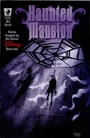 Haunted Mansion: Stories Inspired by the Classic Disney Attraction #6 -