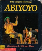 Abiyoyo: Based on a South African Lullaby…