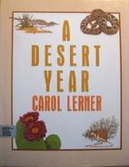 A Desert Year by Carol Lerner