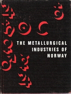 The Metallurgical industries of Norway…