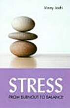 Stress_ From Burnout to Balance by Vinay…