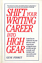 Shift Your Writing Career into High Gear by…