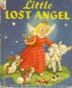 Little Lost Angel [A Rand McNally Elf Book]…