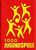1000 Jugendspiele : Ein Spielhandbuch für…
