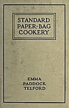 Standard Paper-Bag Cookery by Emma Paddock…
