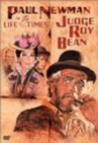 The Life and Times of Judge Roy Bean [1972…