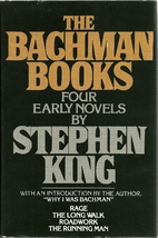 The Bachman Books: Rage; the Long Walk;…