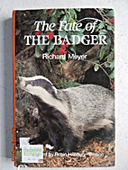 The Fate of the Badger by Richard Meyer