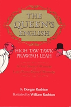 Queen's English, The: High Taw Tawk…