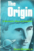 The Origin: A Mormon's View on Evolution by…